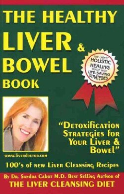 The Healthy Liver & Bowel Book (Paperback)