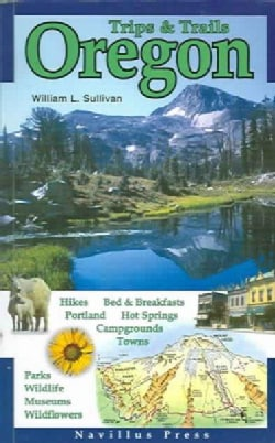 Trips & Trails Oregon (Paperback)