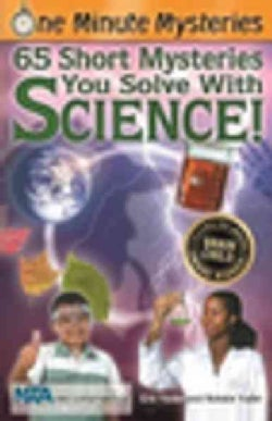 One Minute Mysteries: 65 Short Mysteries You Solve With Science! (Paperback)