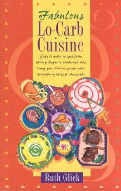 Fabulous Lo-Carb Cuisine (Paperback)