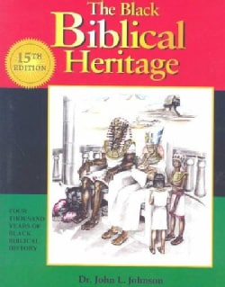 Black Biblical Heritage: Four Thousand Years of Black Biblical History (Paperback)