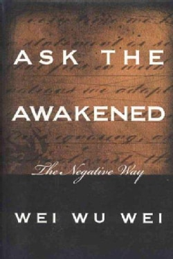 Ask the Awakened: The Negative Way (Paperback)