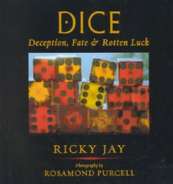 Dice: Deception, Fate & Rotten Luck (Hardcover)