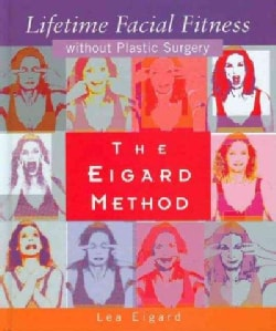Eigard Method Of Lifetime Facial Fitness (Hardcover)