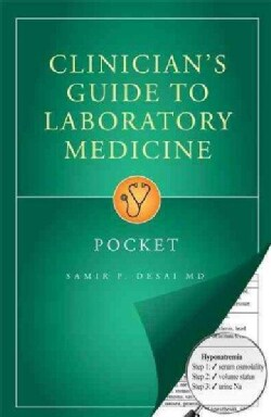 Clinician's Guide to Laboratory Medicine: Pocket (Paperback)