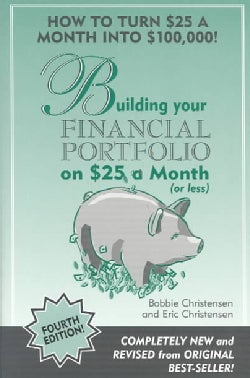 Building Your Financial Portfolio on $25 a Month (Or Less) (Paperback)