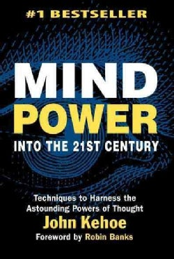 Mind Power into the 21st Century (Paperback)