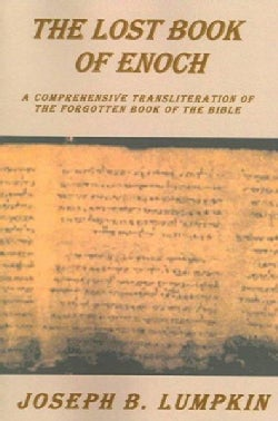 The Lost Book of Enoch: Comprehensive Transliteration of the Forgotten Book of the Bible (Paperback)