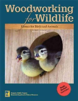 Woodworking for Wildlife: Homes for Birds and Animals (Paperback)