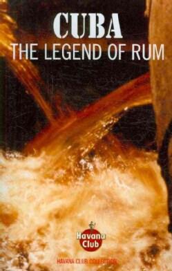 Cuba: The Legend of Rum (Paperback)
