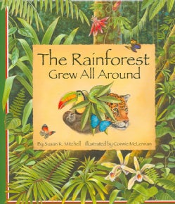 The Rainforest Grew All Around (Hardcover)
