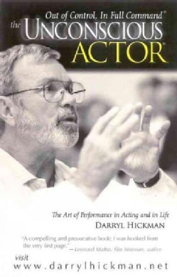 The Unconscious Actor: Out of Control, in Full Command (Hardcover)