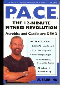 P.A.C.E: The 12-Minute Fitness Revolution (Paperback)