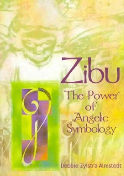Zibu: The Power of Angelic Symbology (Paperback)