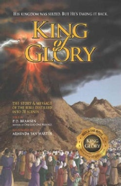 King of Glory: The Story & Message of the Bible Distilled into 70 Scenes (Paperback)