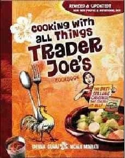 Cooking With All Things Trader Joe's Cookbook (Paperback)