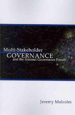 Multi-Stakeholder Governance and the Internet Governance Forum (Paperback)