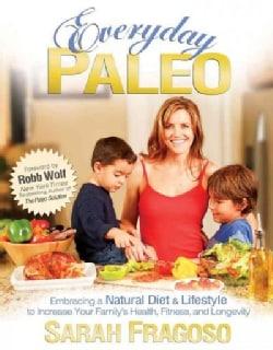 Everyday Paleo (Paperback)
