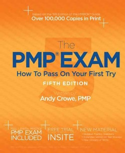 The PMP Exam: How to Pass on Your First Try (Paperback)