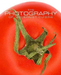 The Photography of Modernist Cuisine (Hardcover)