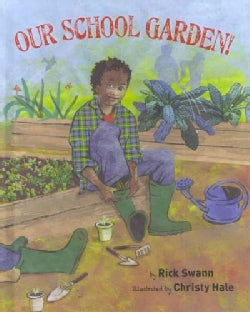 Our School Garden! (Hardcover)