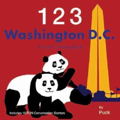 1 2 3 Washington, D.C.: A Cool Counting Book (Board book)