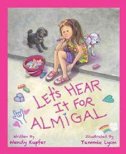 Let's Hear It for Almigal (Hardcover)