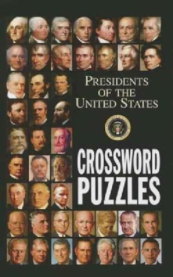 Presidents of the United States Crossword Puzzles (Paperback)