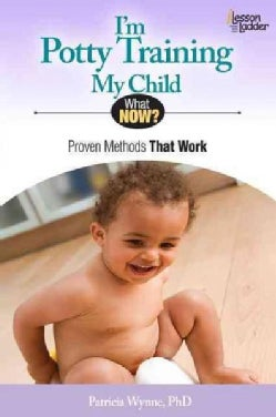 I'm Potty Training My Child: Proven Methods That Work (Paperback)