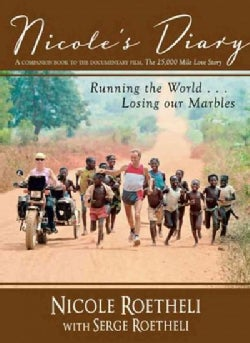 Nicole's Diary: Running the World... Losing Our Marbles (Paperback)