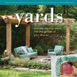 Yards: Turn Any Outdoor Space into the Garden of Your Dreams (Hardcover)