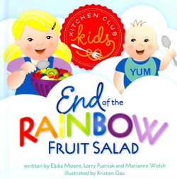 End of the Rainbow Fruit Salad (Hardcover)