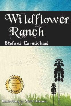 Wildflower Ranch (Paperback)