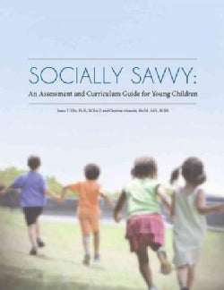 Socially Savvy: An Assessment and Curriculum Guide for Young Children (Paperback)