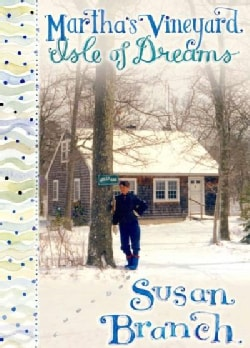 Martha's Vineyard: Isle of Dreams (Hardcover)