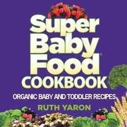 Super Baby Food Cookbook (Hardcover)