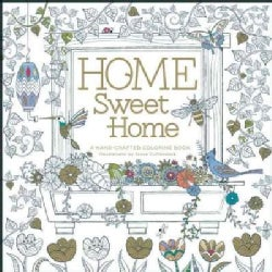 Home Sweet Home: A Hand-crafted Coloring Book (Paperback)