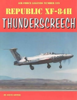 Republic Xf-84h Thunderscreech (Paperback)