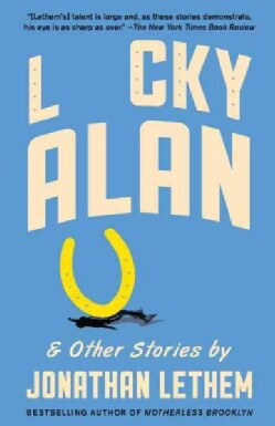 Lucky Alan: And Other Stories (Paperback)