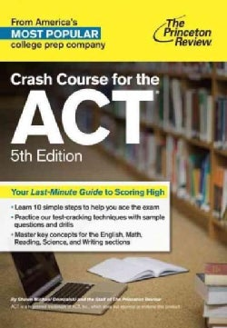 Crash Course for the ACT (Paperback)