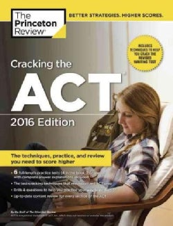 The Princeton Review Cracking the ACT 2016 (Paperback)