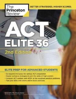 The Princeton Review ACT Elite 36 (Paperback)