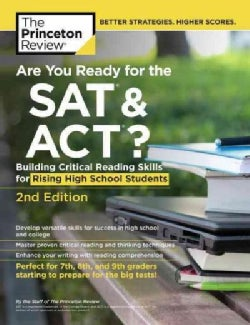 Are You Ready for the SAT & ACT?: Building Critical Reading Skills for Rising High School Students (Paperback)