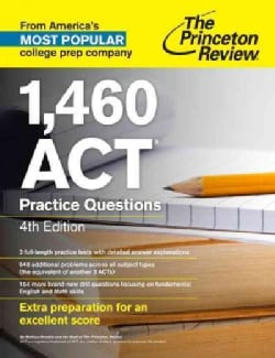 The Princeton Review 1,460 ACT Practice Questions (Paperback)