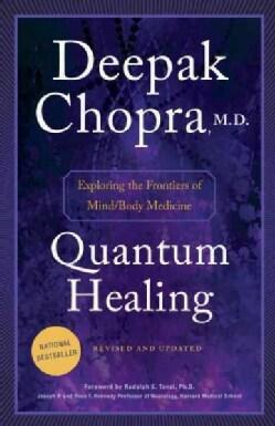 Quantum Healing: Exploring the Frontiers of Mind/Body Medicine (Paperback)