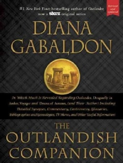 The Outlandish Companion: The First Companion to the Outlander series, covering Outlander, Dragonfly in Amber, Vo... (Hardcover)