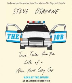 The Job: True Tales from the Life of a New York City Cop (CD-Audio)