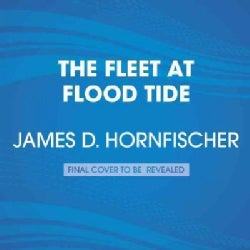 The Fleet at Flood Tide: America at Total War in the Pacific, 1944-1945 (CD-Audio)