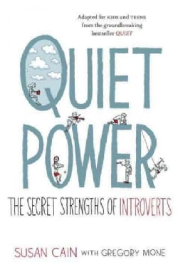 Quiet Power: The Secret Strengths of Introverts (CD-Audio)