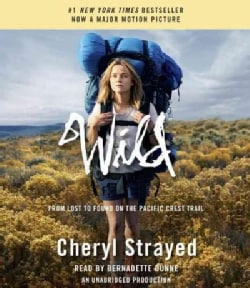 Wild: From Lost to Found on the Pacific Crest Trail (CD-Audio)